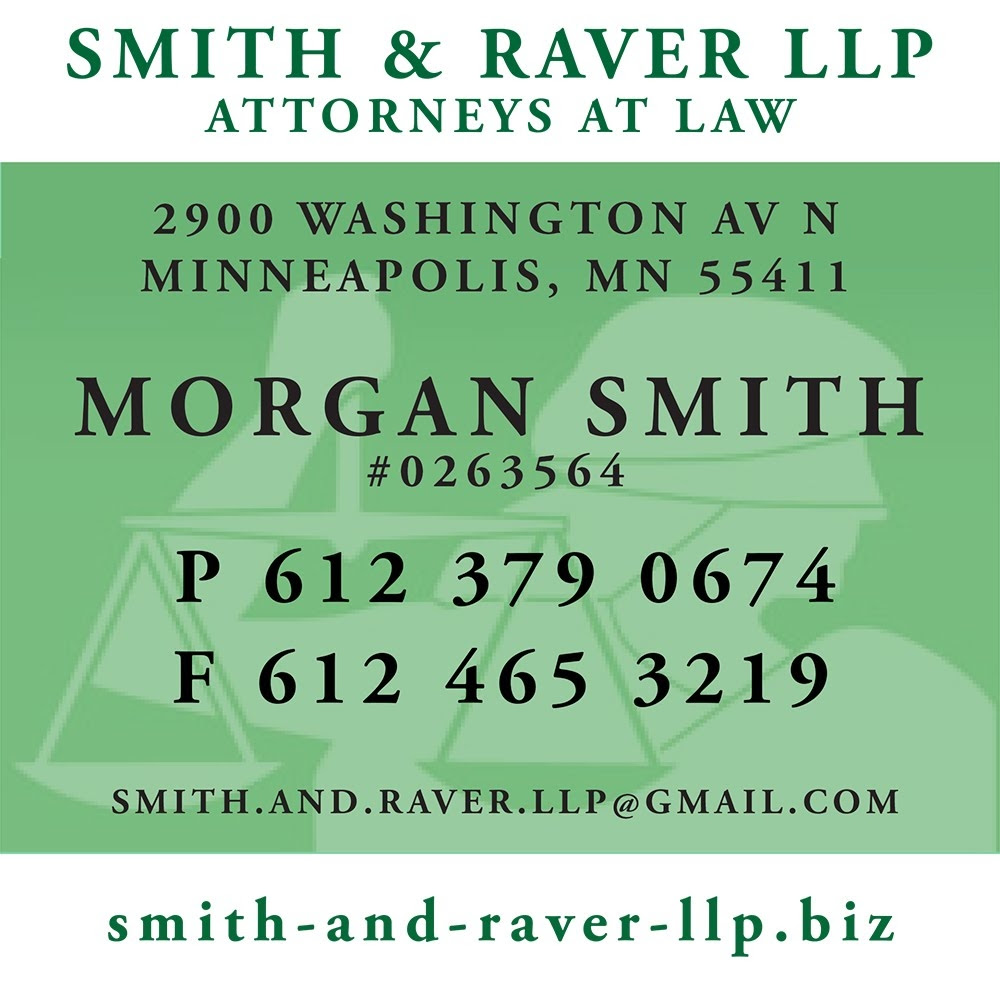SMITH and RAVER, LLP, 2900 Washington Av N, Minneapolis, Minnesota 55411, Telephone: 612.379.0674, Fax: 612.465.3219, http://smith-and-raver-llp.biz